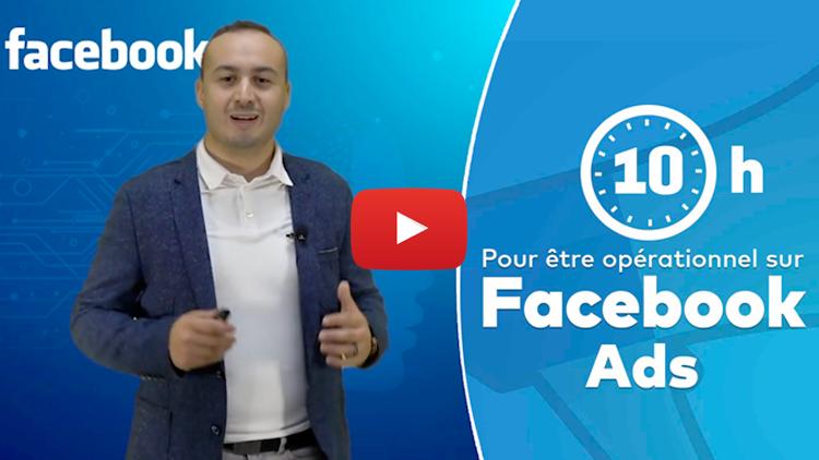 Formation FACEBOOK ADS : De Débutant à Expert 2020 | +10h